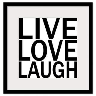 Live Love Laugh Framed Prints  Live Love Laugh Framed Posters