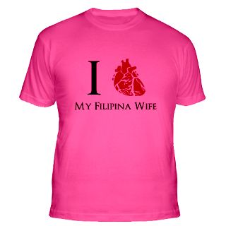 Love My Filipina Wife Gifts & Merchandise  I Love My Filipina Wife