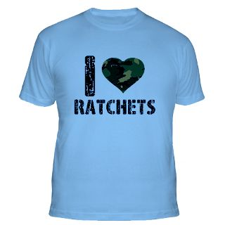 Love Ratchets Gifts & Merchandise  I Love Ratchets Gift Ideas