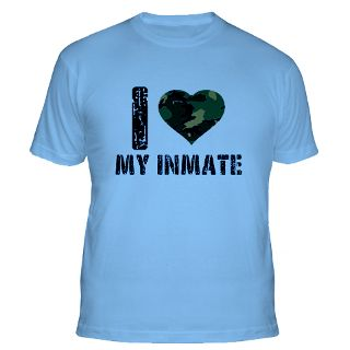 Love My Inmate T Shirts  I Love My Inmate Shirts & Tees