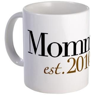 Mothers Day Gifts  1St Mothers Day Drinkware  New Mommy 2010 Mug
