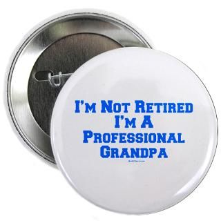 Funny Gifts > Funny Buttons > Professional Grandpa 2.25 Button