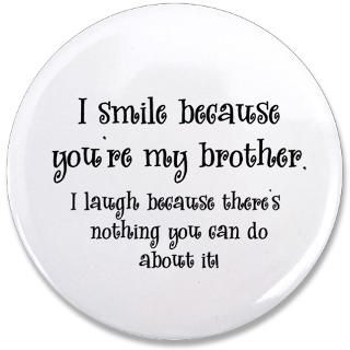 Best Friend Gifts  Best Friend Buttons  Because Youre My Brother