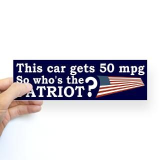 This Car Gets 50 MPG Patriot Bumper Sticker  Earthophilia