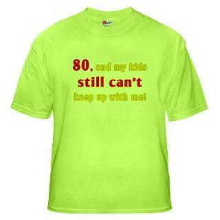 80Th Birthday T Shirts  80Th Birthday Shirts & Tees