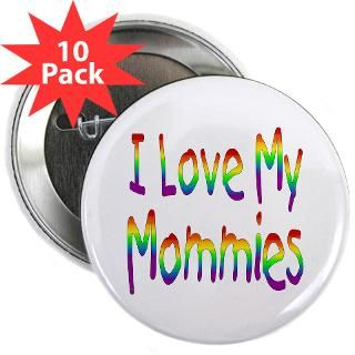 love my mommies 2 25 button 10 pack $ 23 94