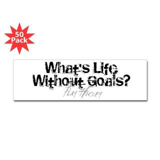 life without goals bumper sticker 50 pk $ 114 99