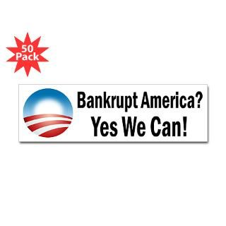 bankrupt america yes we can sticker 50 pk $ 119 99