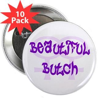 Beautiful Butch   Lesbian Pride Design  Lesbian & Gay Pride Gifts