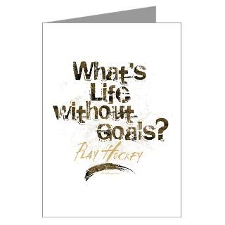 Life Without Goals Greeting Cards (Pk of 10)