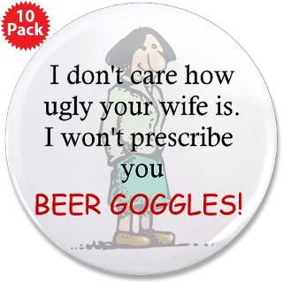 magnet $ 4 49 prescribe beer goggle 3 5 button 100 pack $ 169 99