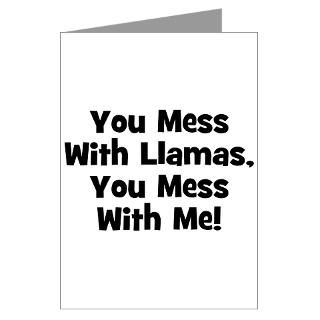 You Mess With Llamas, You Mes Greeting Cards (Pack for