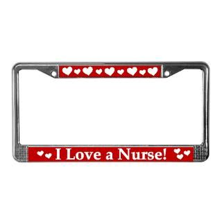 Love a Nurse License Plate Frame  LICENSE PLATE FRAMES
