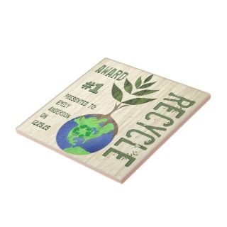 Recycle Award For Conservationists Forestry Majors Ceramic Tiles