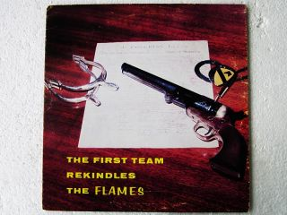 The First Team Rekindles The Flames LP First Cavalry Division Fort