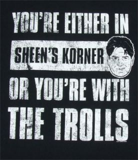 Sheens Korner or The Trolls Charlie Sheen T Shirt