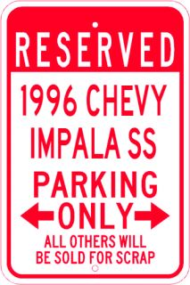 1996 96 Chevy Impala SS Parking Sign