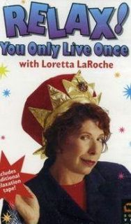 Loretta LaRoche Relax You Only Live Once   VHS VCR Video Tape movie