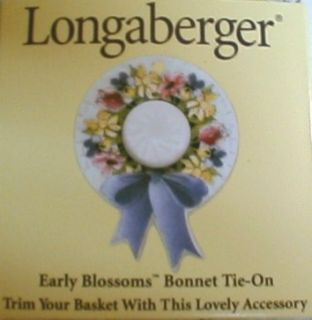 LONGABERGER MOTHERS DAY EARLY BLOSSOMS BONNET TIE ON  NEW SHOP STORE