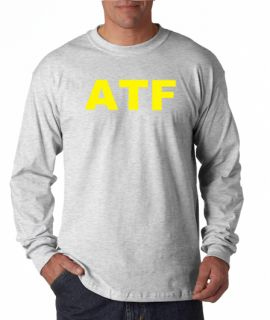 ATF Alcohol Tobacco and Firearms Long Sleeve Tee Shirt