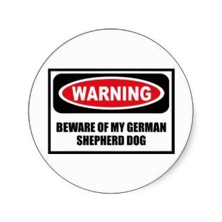Warning BEWARE OF MY GERMAN SHEPHERD DOG Sticker