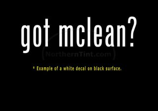 Got McLean Funny Wall Art Truck Car Decal Sticker