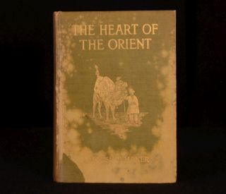 1904 Michael Myers Shoemaker The Heart of The Orient Illustrated First