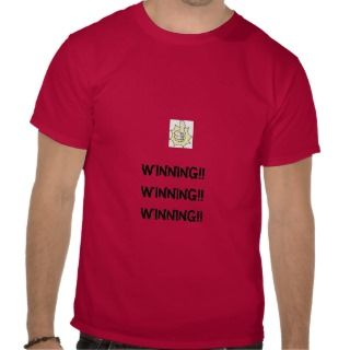 winning (charlie sheen) shirt