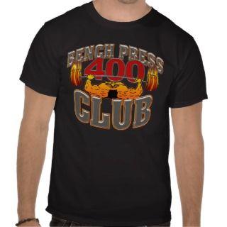 400 Club Bench Press T Shirt