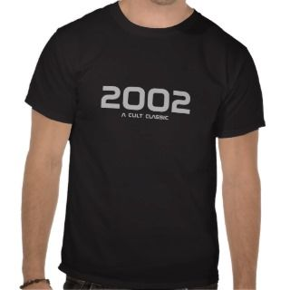 2002, a cult classic shirts