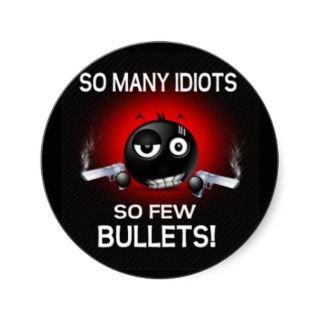 Funny so many idiots sticker
