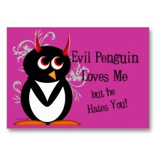 Evil Penguin Anti Valentines day cards Business Cards