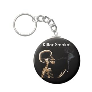 Smoking Will Kill You!   Keychain