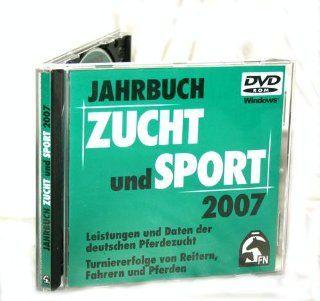 Jahrbuch Zucht und Sport 2007 . Deutsche Reiterliche Vereinigung e.V