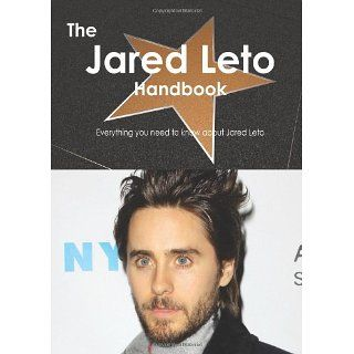 The Jared Leto Handbook   Everything you need to know about Jared Leto
