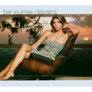Bar Lounge Classics Sunset Edition Musik