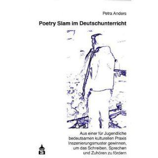 Poetry Slam im Deutschunterricht: Aus einer für Jugendliche