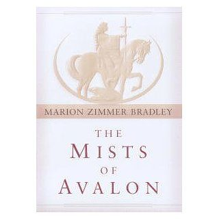 The Mists of Avalon Avalon Series, Book 7 eBook Marion Zimmer