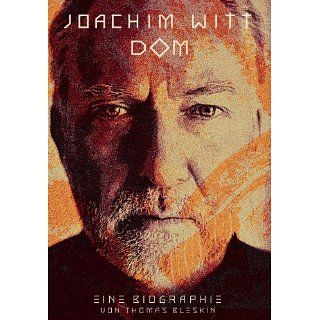 Joachim Witt   DOM   Eine Biographie eBook: Thomas Bleskin, Isabel