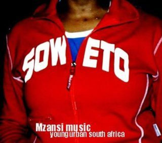Mzansi Music Young Urban South Africa: Musik