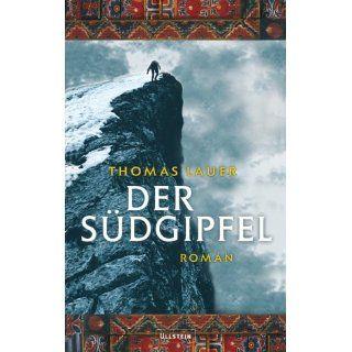 Der Südgipfel Thomas Lauer Bücher
