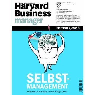 Harvard Business Manager Edition 2/2013: Selbstmanagement: