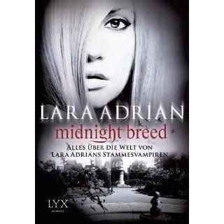 Midnight Breed   Alles über die Welt von Lara Adrians Stammesvampiren