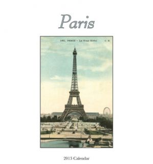 Paris in postcards   2013 Easel/Desk Calendar Calendars