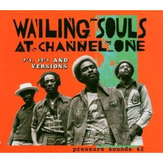 The Wailing Souls at Channel One: Musik