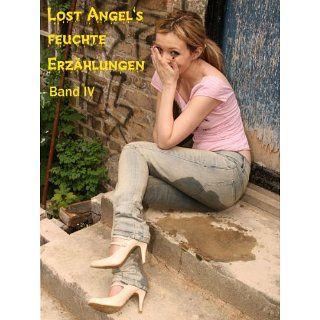 Lost Angels feuchte Erzählungen IV eBook Lost Angel