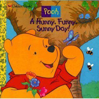 Hunny, Funny, Sunny Day (Pooh) Ann Braybrooks, Arkadia