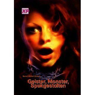 Geister, Monster, Spukgestalten eBook Dennis Frey, Detlef Klewer