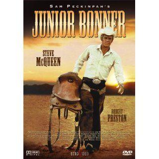 Junior Bonner Steve McQueen, Robert Preston, Ida Lupino