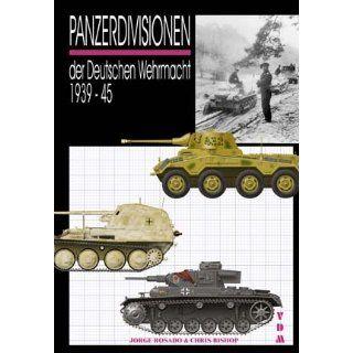 Panzerdivisionen der Deutschen Wehrmacht 1939 45 Jorge